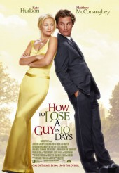Как отделаться от парня за 10 дней (How to Lose a Guy in 10 Days) 2003