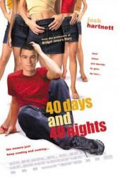40 дней и 40 ночей (40 Days and 40 Nights) 2002