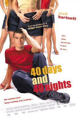 «40 Дней И 40 Ночей» — 2002