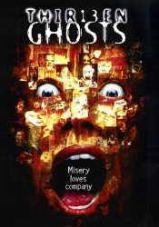 13 ПРИВЕДЕНИЙ (THIR13EN GHOSTS) 2001