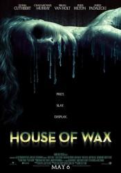 ДОМ ВОСКОВЫХ ФИГУР (HOUSE OF WAX) 2005