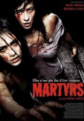 МУЧЕНИЦЫ (MARTYRS) 2008