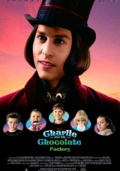 ЧАРЛИ И ШОКОЛАДНАЯ ФАБРИКА (CHARLIE AND THE CHOCOLATE FACTORY) 2005